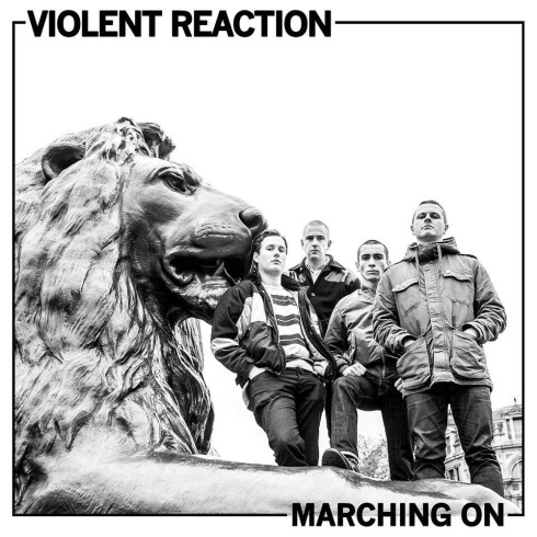 Violent-Reaction-Marching-On